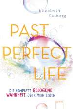 Past perfect life Cover
