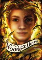 Woodwalkers (4). Fremde Wildnis Cover