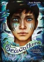 Seawalkers (1). Gefährliche Gestalten Cover