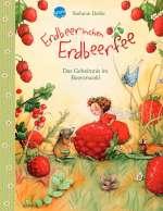 Erdbeerinchen Erdbeerfee - Das Geheimnis im Beerenwald Cover