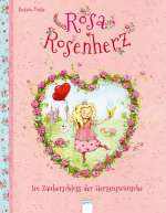 Rosa Rosenherz / Im Zauberschloss der Herzenswünsche Cover