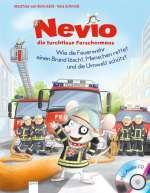 Wie die Feuerwehr einen Brand löscht, Menschen rettet und die Umwelt schützt : (mit Notfall-Tipps) Cover