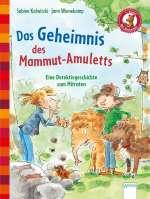 Das Geheimnis des Mammut-Amuletts. Eine Detektivgeschichte zum Mitraten Cover