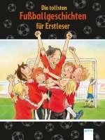 Die tollsten Fussballgeschichten für Erstleser Cover