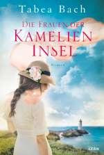 Die Frauen der Kamelien-Insel Cover