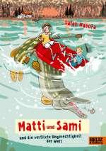 Matti und Sami und die verflixte Ungerechtigkeit der Welt Cover