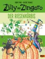 Zilly und Zingaro; Der Riesenkürbis Cover