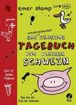 Das unwahrscheinlich geheime Tagebuch vom kleinen Schwein Cover