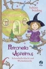 Petronella Apfelmus Bd.3 - Schneeballschlacht und Wichtelstreiche Cover