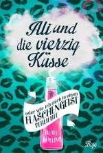 Ali und die vierzig Küsse oder Wie ich mich in einen Flaschengeist verliebte Cover