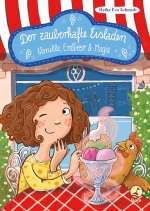 Der zauberhafte Eisladen: Vanille, Erdbeer und Magie Cover