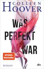 Was perfekt war Cover