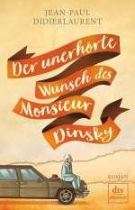 Der unerhörte Wunsch des Monsieur Dinsky Cover