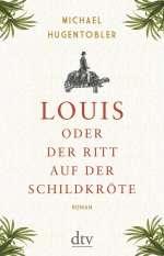 Louis oder Der Ritt auf der Schildkröte Cover