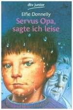 Servus Opa, sagte ich leise Cover