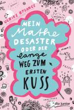 Mein Mathe-Desaster oder Der lange Weg zum ersten Kuss Cover