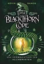 Der Blackthorn Code - das Vermächtnis des Alchemisten Cover