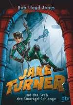 Jake Turner und das Grab der Smaragd-Schlange 1 Cover