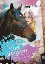 Drei Pferdefreundinnen - Filmpferd in Not (1) Cover