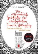 Die schreckliche Geschichte der abscheulichen Familie Willoughby (und wie am Ende alle glücklich wurden) Cover