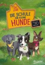 Die Schule für kleine Hunde – Polly, Pip und Nelly Cover