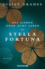 Die sieben oder acht Leben der Stella Fortuna Cover