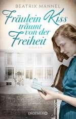 Fräulein Kiss träumt von der Freiheit Cover