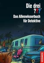 Die drei ??? : Das Alleswisserbuch für Detektive Cover