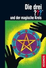Die drei Fragezeichen und der magische Kreis Cover