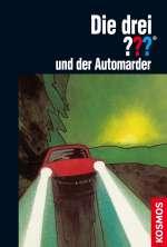 Die drei Fragezeichen und der Automarder Cover