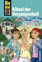 Die drei !!! : Rätsel der Vergangenheit Cover