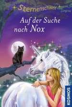 Sternenschweif 62 : Auf der Suche nach Nox Cover