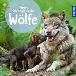 Komm, ich zeige dir die Wölfe Cover
