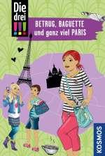 Betrug, Baguette und ganz viel Paris Cover