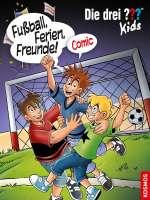 Fussball, Ferien, Freunde! (Comic) Cover