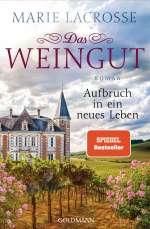 Das Weingut - Aufbruch in ein neues Leben Cover
