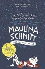 Die erstaunlichen Abenteuer der Maulina Schmitt (3) : Ende des Universums Cover