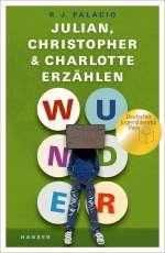 Wunder - Julian, Christopher und Charlotte erzählen Cover