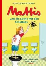 Mattis und die Sache mit den Schulklos Cover