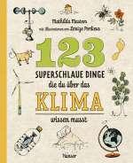 123 superschlaue Dinge, die du über das Klima wissen musst Cover