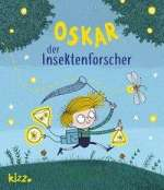 Oskar, der Insektenforscher Cover