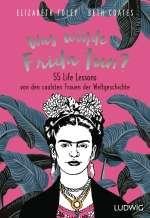 Was würde Frida tun? Cover