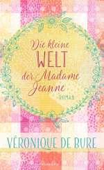 Die kleine Welt der Madame Jeanne Cover