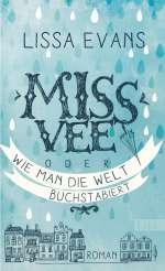 Miss Vee oder Wie man die Welt buchstabiert Cover