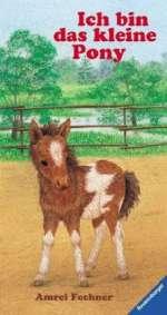 Ich bin das kleine Pony Cover