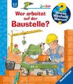 Wer arbeitet auf der Baustelle? Cover