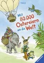 Mit 80 000 Ostereiern um die Welt Cover
