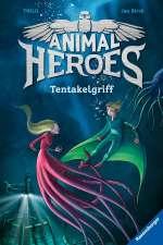 Animal Heroes : Tentakelgriff Cover