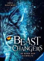 Beast Changers- Im Bann der Eiswölfe Cover