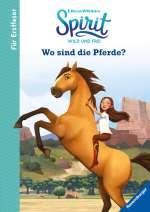 Spirit Wild und Frei: Wo sind die Pferde Cover